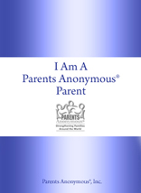 Answers came to me in the form of our I Am A Parents Anonymous Parent booklet, IPAP for short.